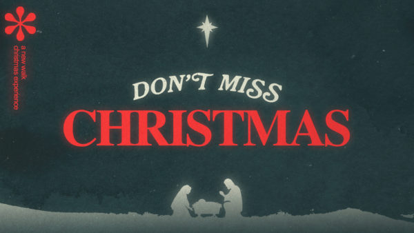 Don't Miss That Holy Spirit - Christmas at New Walk 2020 Image